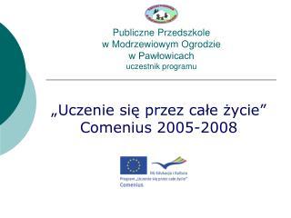 Publiczne Przedszkole w Modrzewiowym Ogrodzie w Pawłowicach uczestnik programu