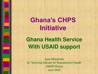 Ghana's CHPS Initiative