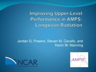 Improving Upper-Level Performance in AMPS:  Longwave  Radiation