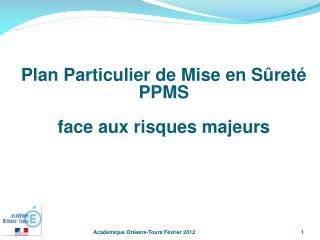 Plan Particulier de Mise en Sûreté PPMS face aux risques majeurs