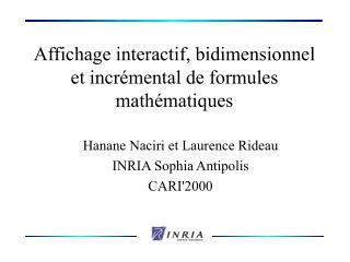 Affichage interactif, bidimensionnel et incrémental de formules mathématiques