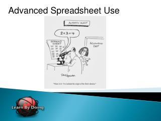Advanced Spreadsheet Use