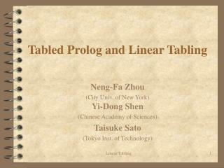 Tabled Prolog and Linear Tabling