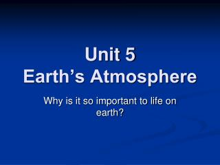 Unit 5 Earth's Atmosphere