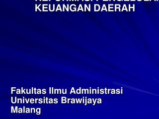 Prof. Dr. Sjamsiar Indradi REFORMASI PENGELOLAAN  KEUANGAN DAERAH