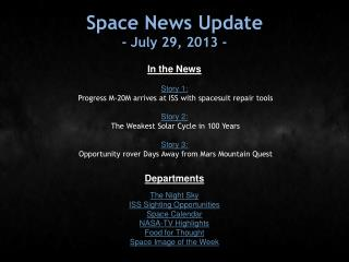 Space News Update - July 29, 2013 -