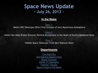 Space News Update - July 26, 2013 -