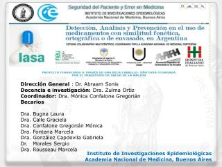 Instituto de Investigaciones Epidemiol�gicas Academia Nacional de Medicina, Buenos Aires