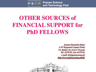 OTHER SOURCES of FINANCIAL SUPPORT for  PhD FELLOWS