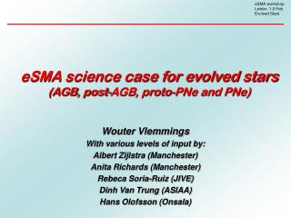 eSMA science case for evolved stars (AGB, post-AGB, proto-PNe and PNe)