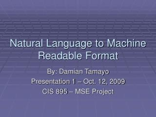 Natural Language to Machine Readable Format