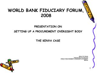 WORLD BANK FIDUCIARY FORUM, 2008