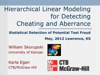 Hierarchical Linear Modeling for Detecting  Cheating and Aberrance