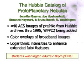 ≈40 ACS images of prePNe from Hubble archives thru 1996, WFPC2 being added