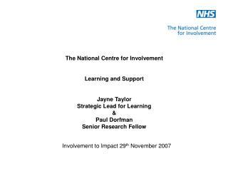 Involvement to Impact 29 th  November 2007