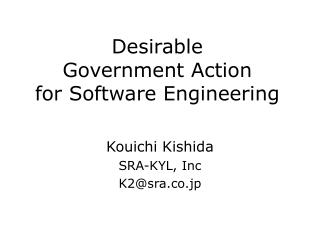 Desirable  Government Action  for Software Engineering