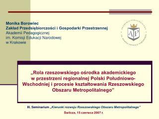 III. Seminarium  �Kierunki rozwoju Rzeszowskiego Obszaru Metropolitalnego�