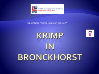 Krimp  in  BronCkhorst