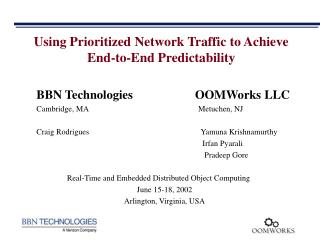 Using Prioritized Network Traffic to Achieve End-to-End Predictability