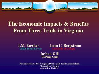 The  Economic Impacts & Benefits From Three Trails in Virginia