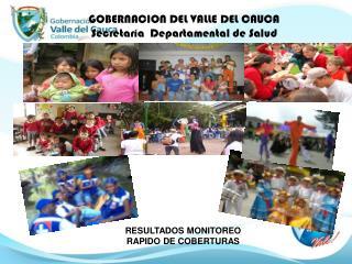 GOBERNACION DEL VALLE DEL CAUCA Secretaría  Departamental de Salud