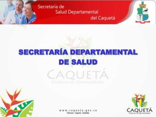 SECRETAR�A DEPARTAMENTAL  DE SALUD