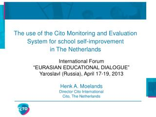 "International Forum ""EURASIAN EDUCATIONAL DIALOGUE"" Yaroslavl (Russia), April 17-19, 2013"