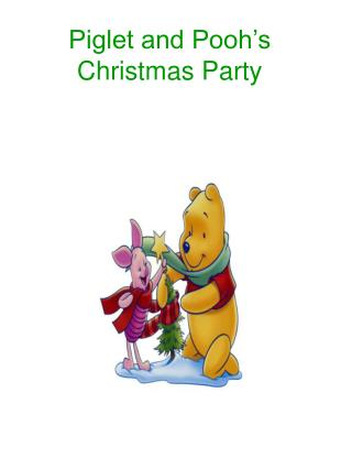 Piglet and Pooh's Christmas Party