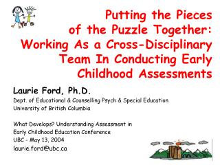 Laurie Ford, Ph.D. Dept. of Educational & Counselling Psych & Special Education
