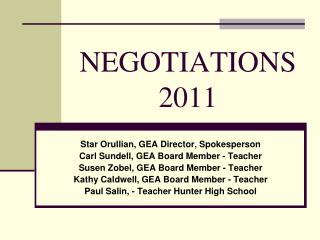 NEGOTIATIONS  2011
