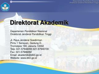 Departemen Pendidikan Nasional Direktorat Jenderal Pendidikan Tinggi Jl. Raya Jenderal Soedirman