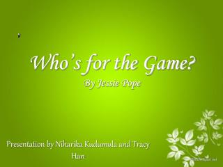 Who's for the Game? By Jessie Pope