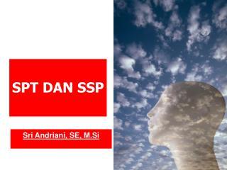 SPT DAN SSP