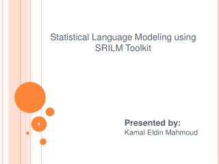 Statistical Language Modeling using SRILM Toolkit