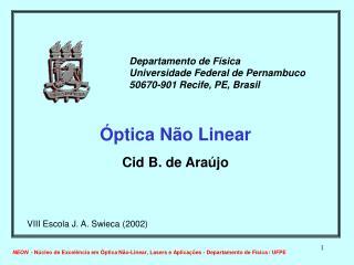Óptica Não Linear Cid B. de Araújo