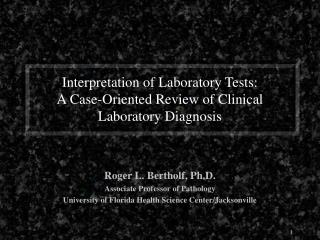 Interpretation of Laboratory Tests: A Case-Oriented Review of Clinical Laboratory Diagnosis