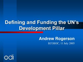 Defining and Funding the UN�s Development Pillar
