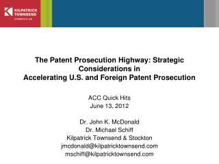 ACC Quick Hits June 13, 2012 Dr. John K. McDonald Dr. Michael Schiff