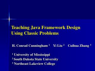 Teaching Java Framework Design Using Classic Problems