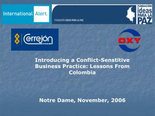 Introducing a Conflict-Senstitive Business Practice: Lessons From Colombia