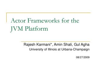Actor Frameworks for the JVM Platform