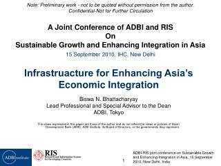 Infrastruacture for Enhancing Asia's Economic Integration