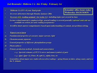 2nd Reminder: Midterm 1 is  this Friday  February 1st