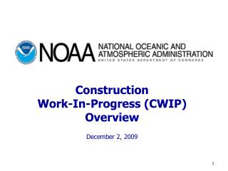 Construction  Work-In-Progress (CWIP) Overview