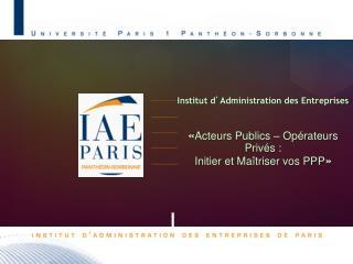 Institut d ' Administration des Entreprises