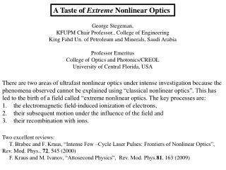 A Taste of  Extreme  Nonlinear Optics