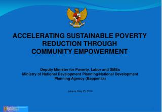 ACCELERATING SUSTAINABLE POVERTY REDUCTION THROUGH COMMUNITY EMPOWERMENT