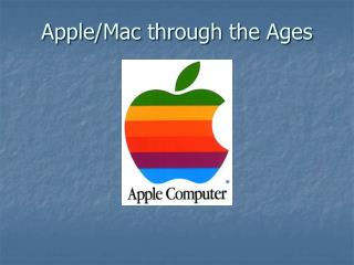 Apple/Mac through the Ages