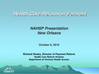 Health Care Reform in Vermont