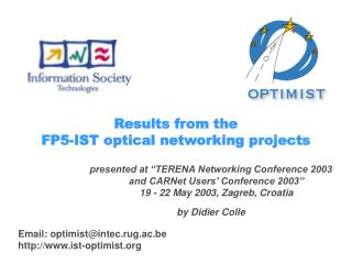 Results from the  FP5-IST optical networking projects